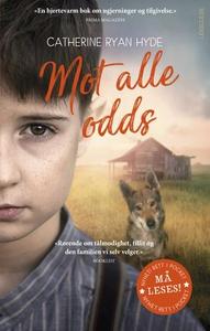 Mot alle odds (ebok) av Catherine Ryan Hyde