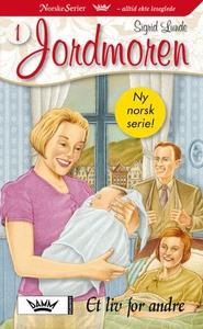 Et liv for andre (ebok) av Sigrid Lunde