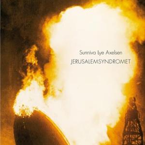 Jerusalemsyndromet (lydbok) av Sunniva Lye Ax