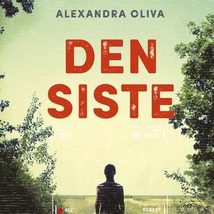 Den siste (lydbok) av Alexandra Oliva