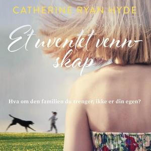 Et uventet vennskap (lydbok) av Catherine Rya