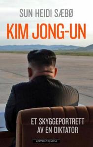 Kim Jong-un (ebok) av Sun Heidi Sæbø
