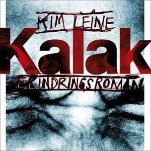 Kalak (lydbok) av Kim Leine