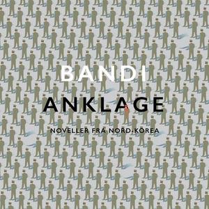 Anklage (lydbok) av Bandi