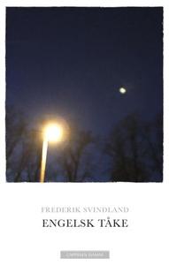 Engelsk tåke (ebok) av Frederik Svindland