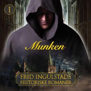 Munken (lydbok) av Frid Ingulstad
