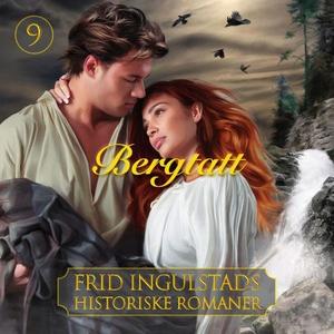 Bergtatt (lydbok) av Frid Ingulstad