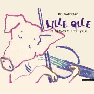 Lille Olle (lydbok) av Bo Gaustad