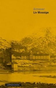 Armauer (ebok) av Liv Mossige, Liv Johanne Mo