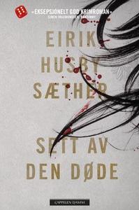 Sett av den døde (ebok) av Eirik Husby Sæther