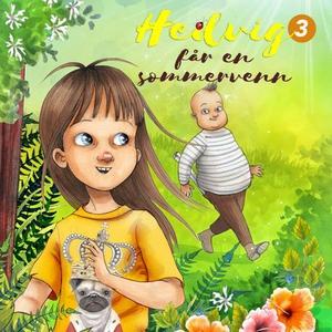 Hedvig og sommeren med Steken (lydbok) av Fri