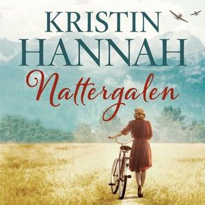 Nattergalen (lydbok) av Kristin Hannah