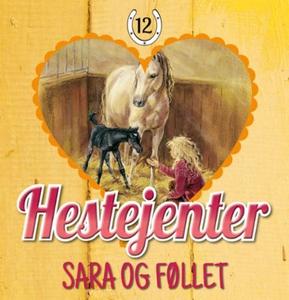 Sara og føllet (lydbok) av Pia Hagmar