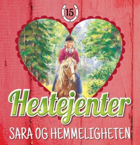 Sara og hemmeligheten (lydbok) av Pia Hagmar