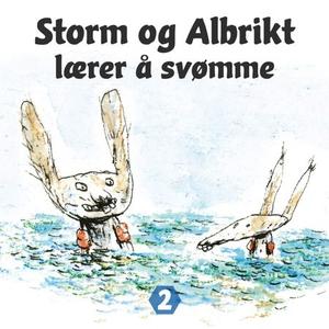 Storm og Albrikt lærer å svømme (lydbok) av T