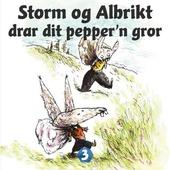 Storm og Albrikt drar dit pepper'n gror