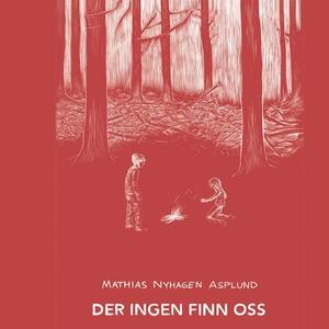 Der ingen finn oss (lydbok) av Mathias Nyhage