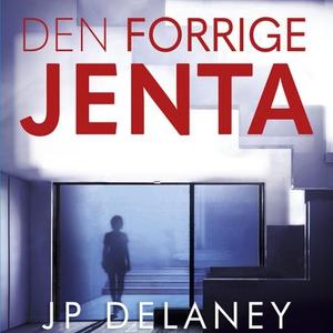 Den forrige jenta (lydbok) av JP Delaney