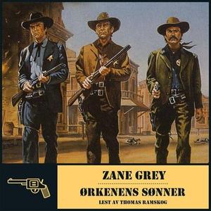 Ørkenens sønner (lydbok) av Zane Grey