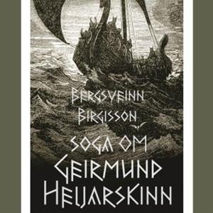 Soga om Geirmund Heljarskinn (lydbok) av Berg