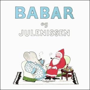 Babar og julenissen (lydbok) av Jean de Brunh