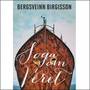 Soga om vêret (lydbok) av Bergsveinn Birgisso