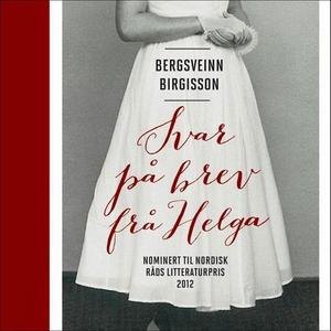 Svar på brev frå Helga (lydbok) av Bergsveinn