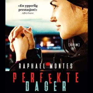 Perfekte dager (lydbok) av Raphael Montes