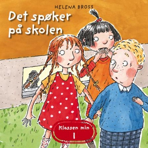 Det spøker på skolen (lydbok) av Helena Bross