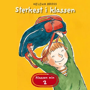 Sterkest i klassen (lydbok) av Helena Bross