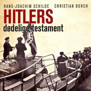 Hitlers dødelige testament (lydbok) av Christ