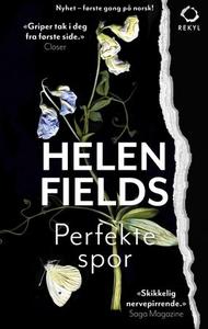 Perfekte spor (ebok) av Helen Fields