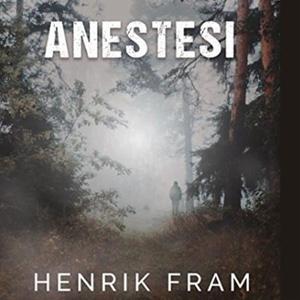 Anestesi (lydbok) av Henrik Fram