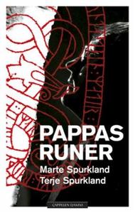 Pappas runer (ebok) av Marte Spurkland, Terje