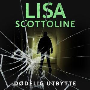 Dødelig utbytte (lydbok) av Lisa Scottoline