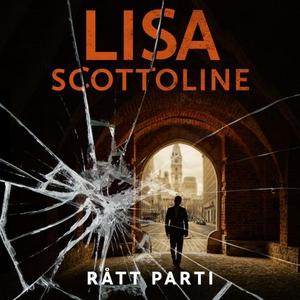 Rått parti (lydbok) av Lisa Scottoline