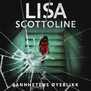 Sannhetens øyeblikk (lydbok) av Lisa Scottoli