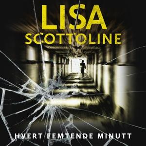 Hvert femtende minutt (lydbok) av Lisa Scotto