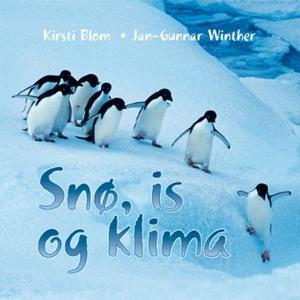 Snø, is og klima (lydbok) av Kirsti Blom, Jan