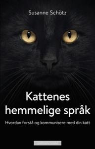 Kattenes hemmelige språk (ebok) av Susanne Sc