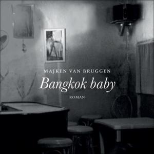 Bangkok baby (lydbok) av Majken van Bruggen