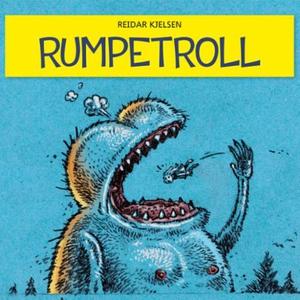 Rumpetroll (lydbok) av Reidar Kjelsen