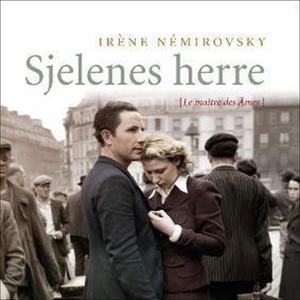 Sjelenes herre (lydbok) av Irène Némirovsky
