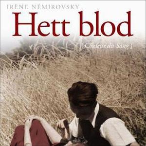 Hett blod (lydbok) av Irène Némirovsky