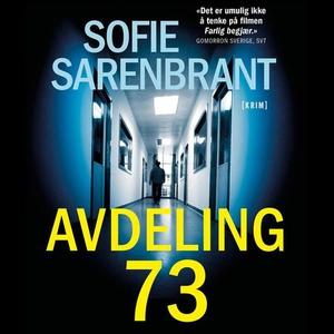 Avdeling 73 (lydbok) av Sofie Sarenbrant