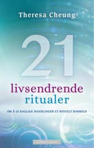 21 livsendrende ritualer (ebok) av Theresa Ch