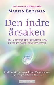 Den indre årsaken (ebok) av Martin Brofman