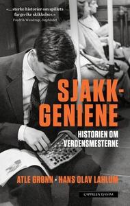 Sjakkgeniene (ebok) av Atle Grønn, Hans Olav