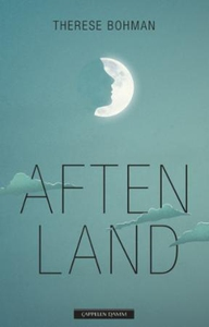 Aftenland (ebok) av Therese Bohman