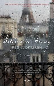 Regnvokteren (ebok) av Tatiana de Rosnay, Han